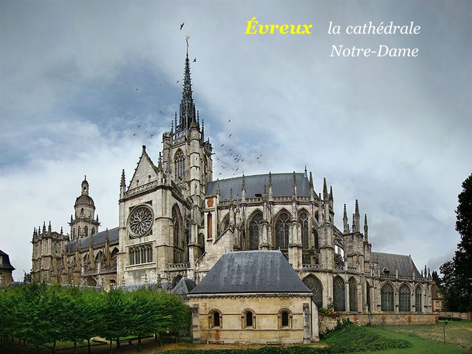Évreux la cathédrale . Notre-Dame