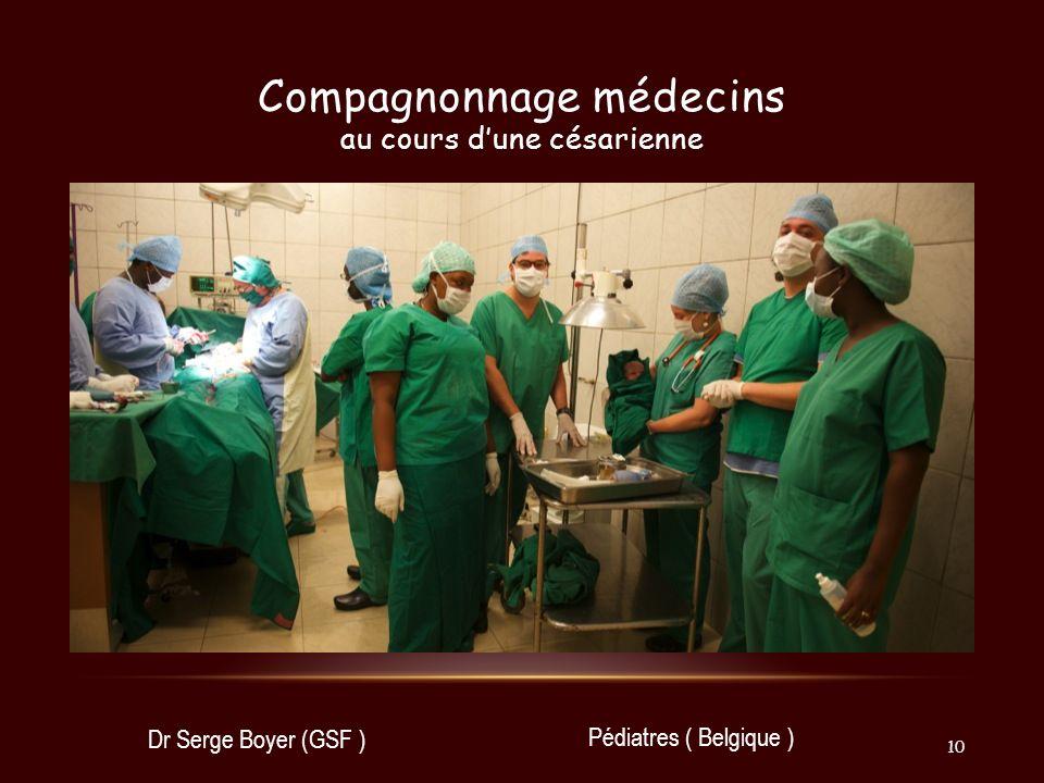 Compagnonnage médecins au cours d'une césarienne
