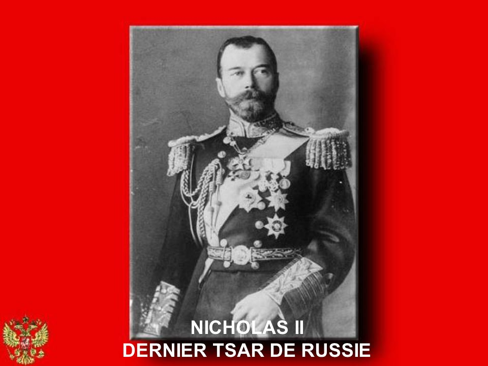 NICHOLAS II DERNIER TSAR DE RUSSIE