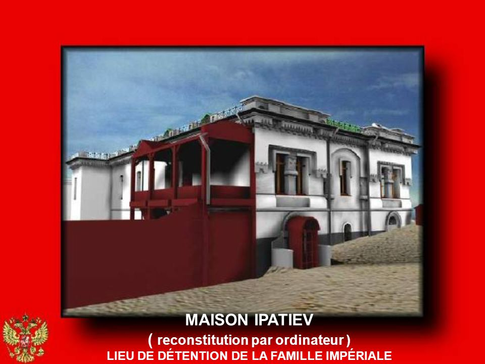 MAISON IPATIEV ( reconstitution par ordinateur )
