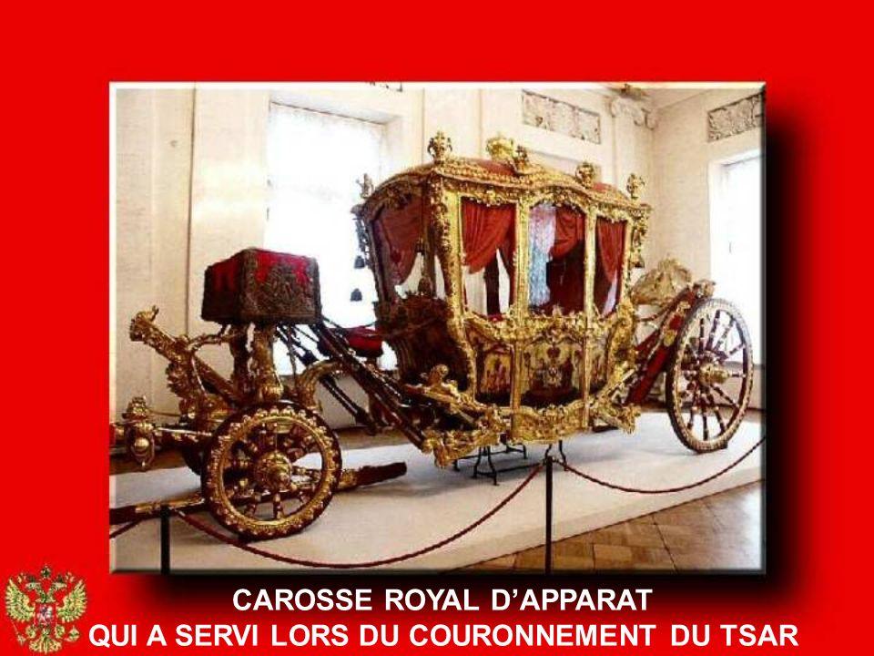 CAROSSE ROYAL D'APPARAT QUI A SERVI LORS DU COURONNEMENT DU TSAR