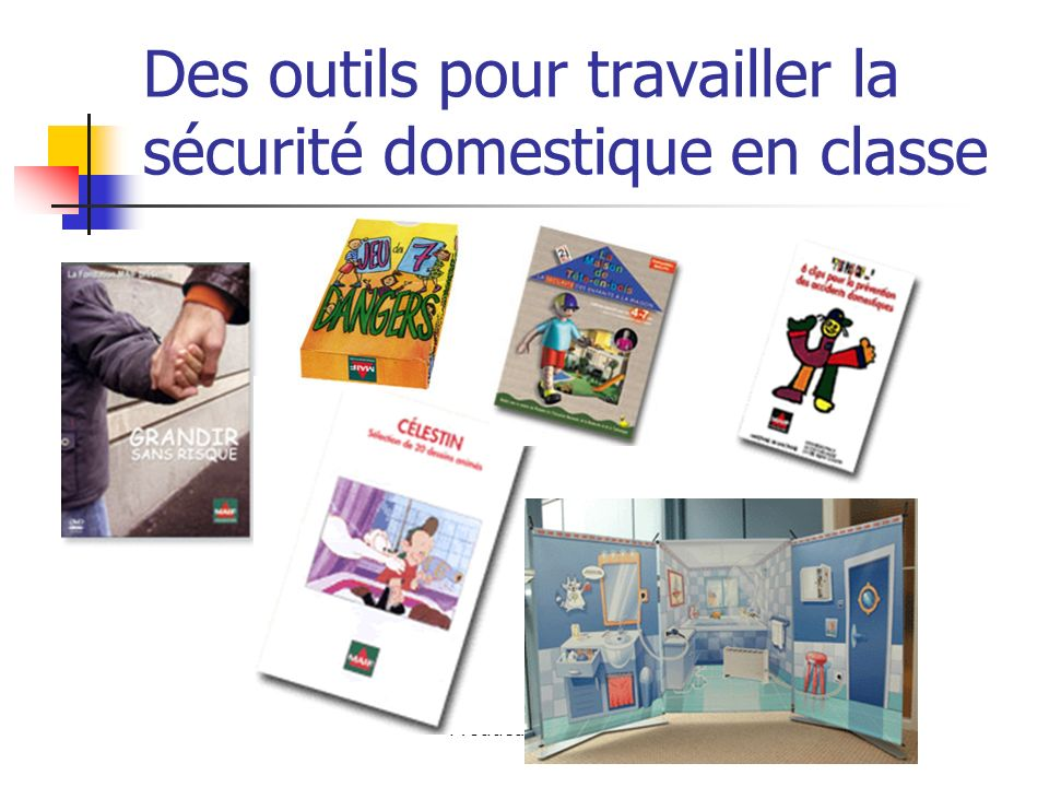 Des outils pour travailler la sécurité domestique en classe