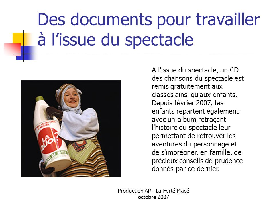 Des documents pour travailler à l'issue du spectacle