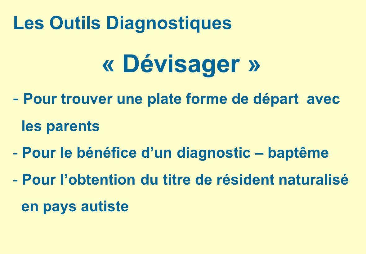 « Dévisager » Les Outils Diagnostiques