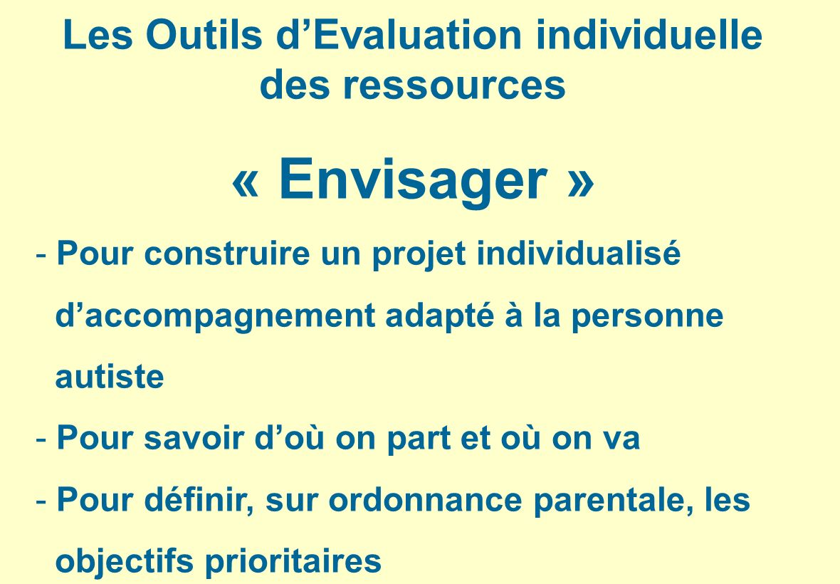 Les Outils d'Evaluation individuelle des ressources