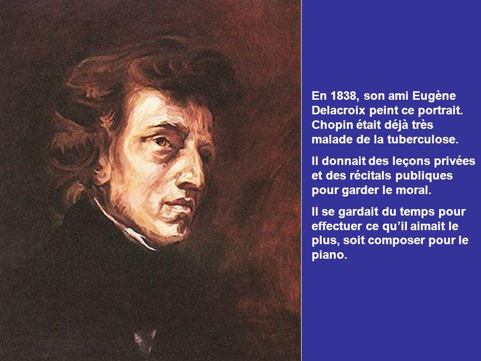 En 1838, son ami Eugène Delacroix peint ce portrait