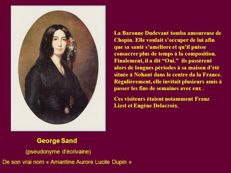 La Baronne Dudevant tomba amoureuse de Chopin