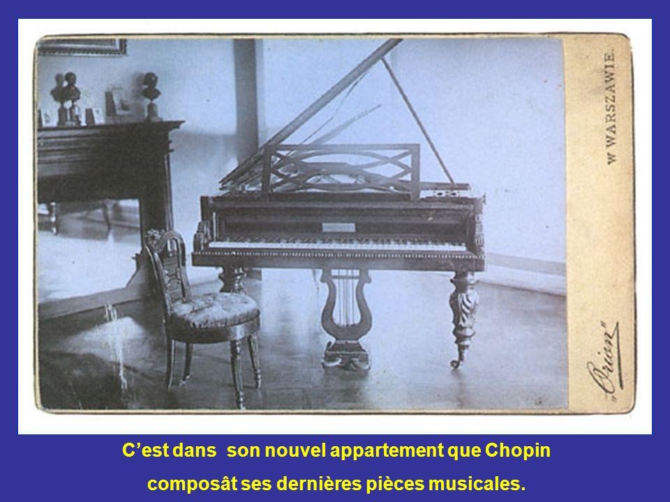 C'est dans son nouvel appartement que Chopin