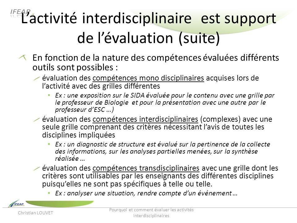 L'activité interdisciplinaire est support de l'évaluation (suite)