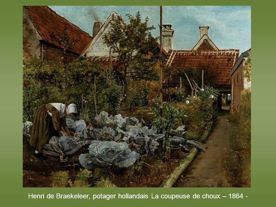 Henri de Braekeleer, potager hollandais La coupeuse de choux – 1864 -