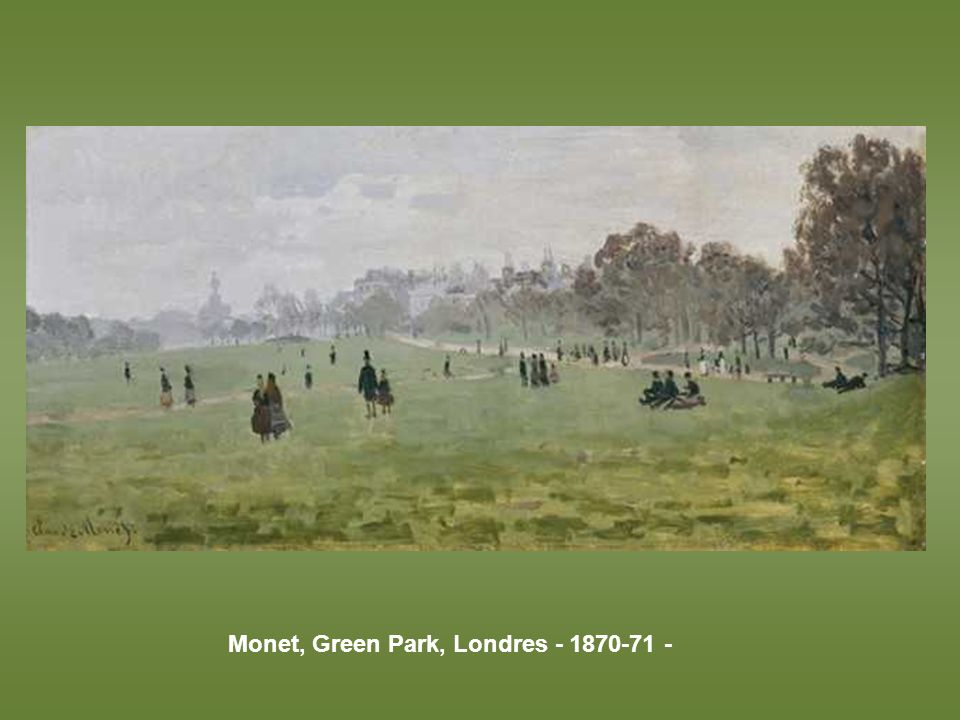Monet, Green Park, Londres - 1870-71 -