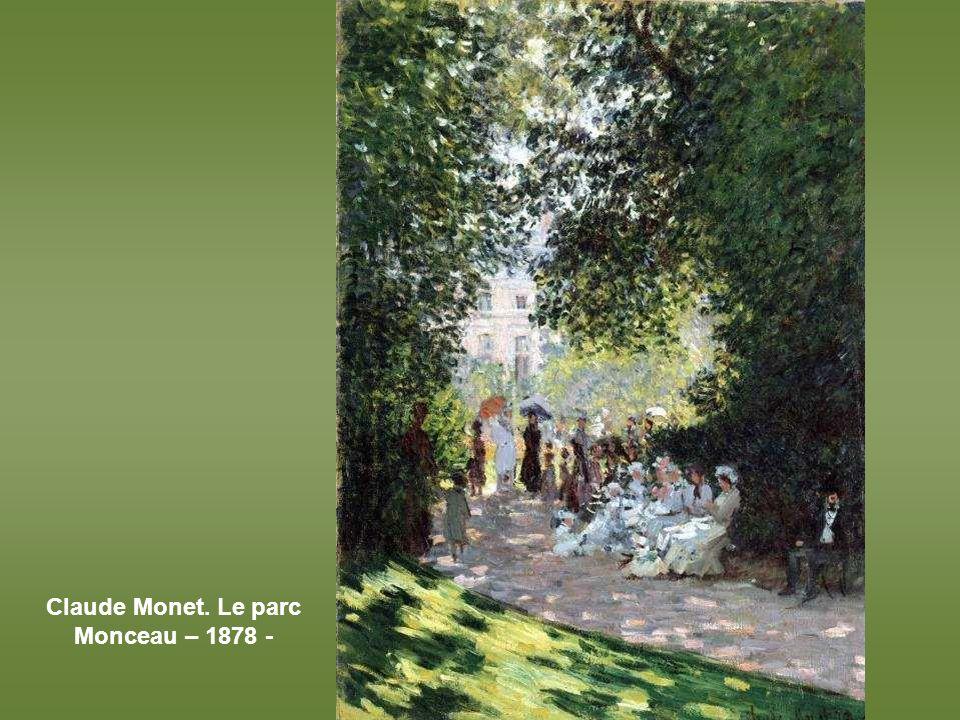 Claude Monet. Le parc Monceau – 1878 -