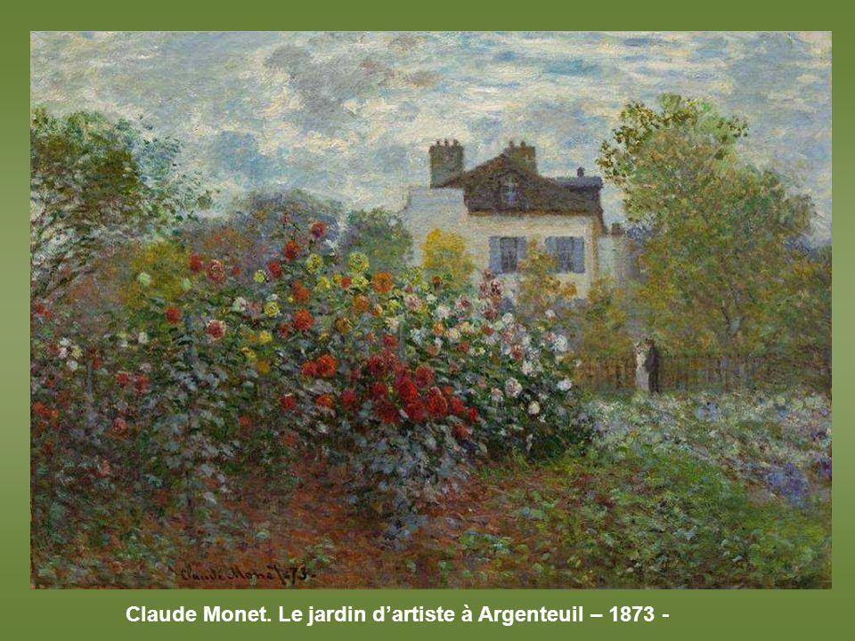 Claude Monet. Le jardin d'artiste à Argenteuil – 1873 -