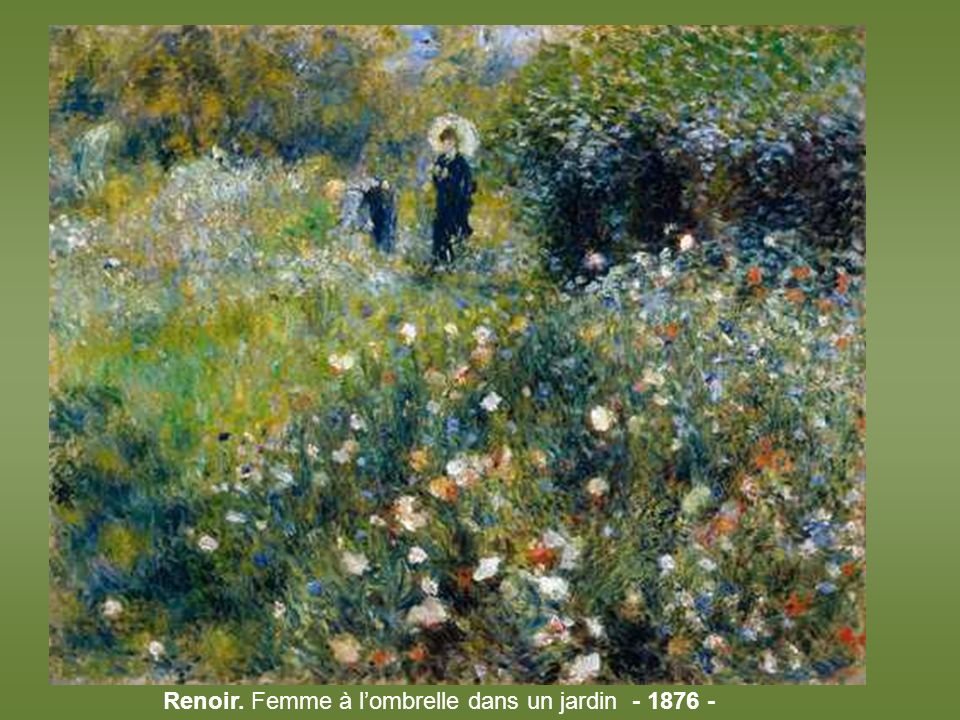 Renoir. Femme à l'ombrelle dans un jardin - 1876 -
