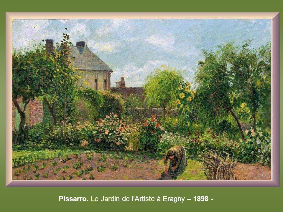 Pissarro. Le Jardin de l'Artiste à Eragny – 1898 -