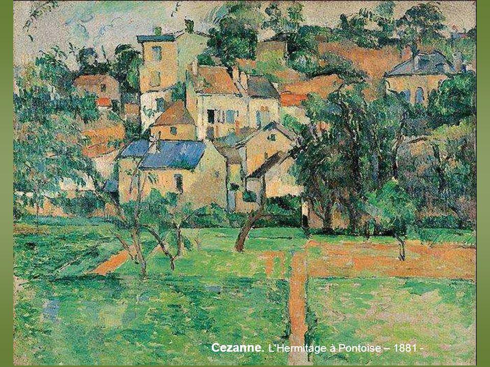 Cezanne. L'Hermitage à Pontoise – 1881 -