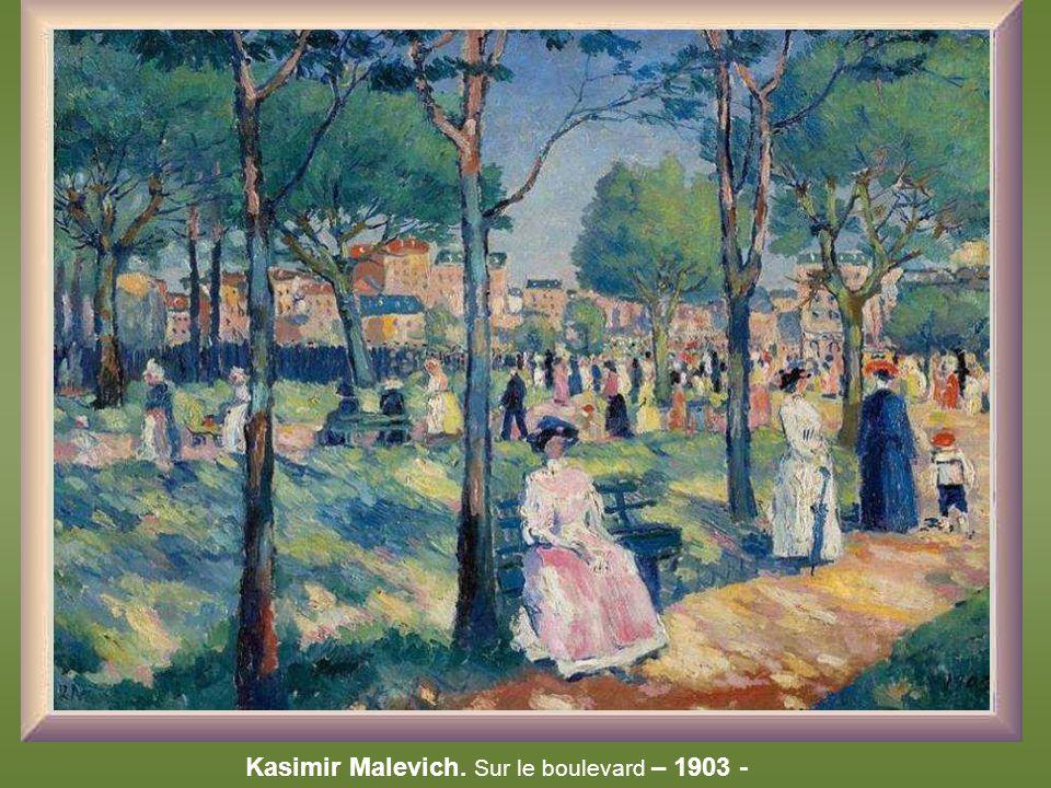 Kasimir Malevich. Sur le boulevard – 1903 -