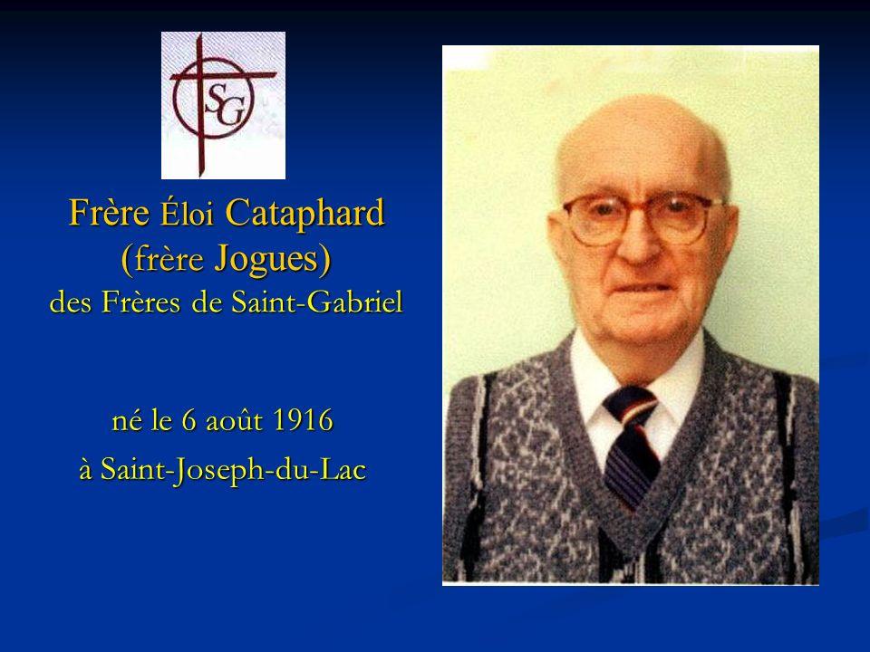 Frère Éloi Cataphard (frère Jogues) des Frères de Saint-Gabriel