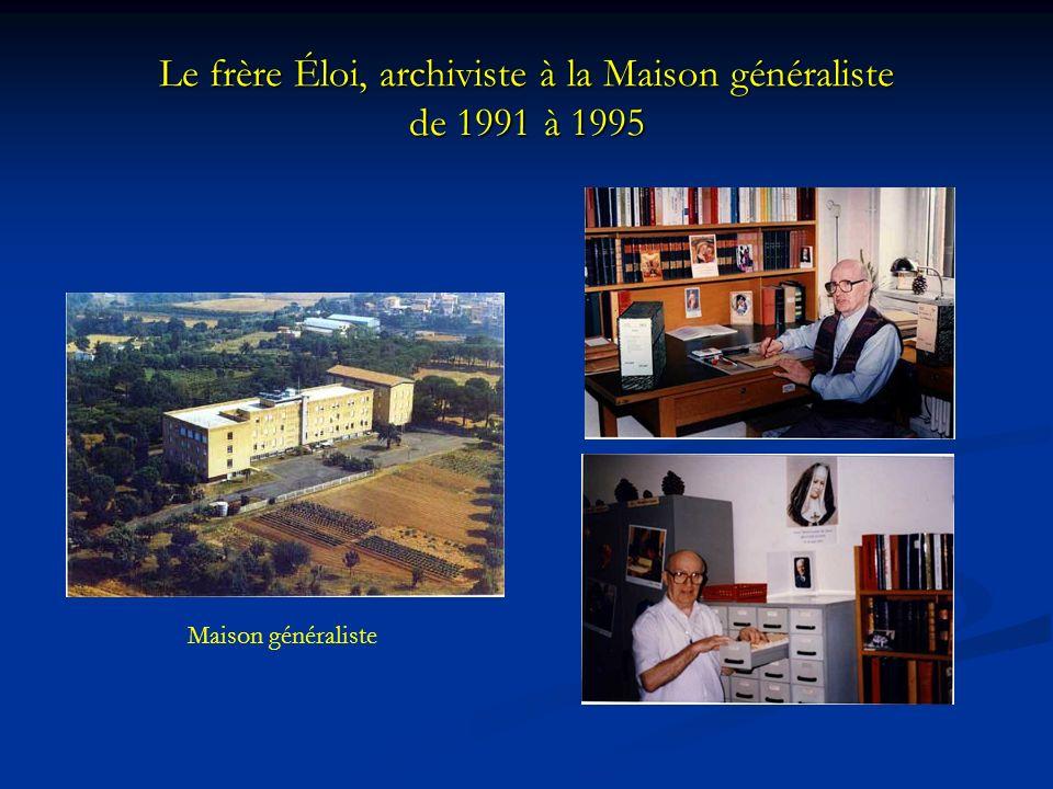 Le frère Éloi, archiviste à la Maison généraliste de 1991 à 1995