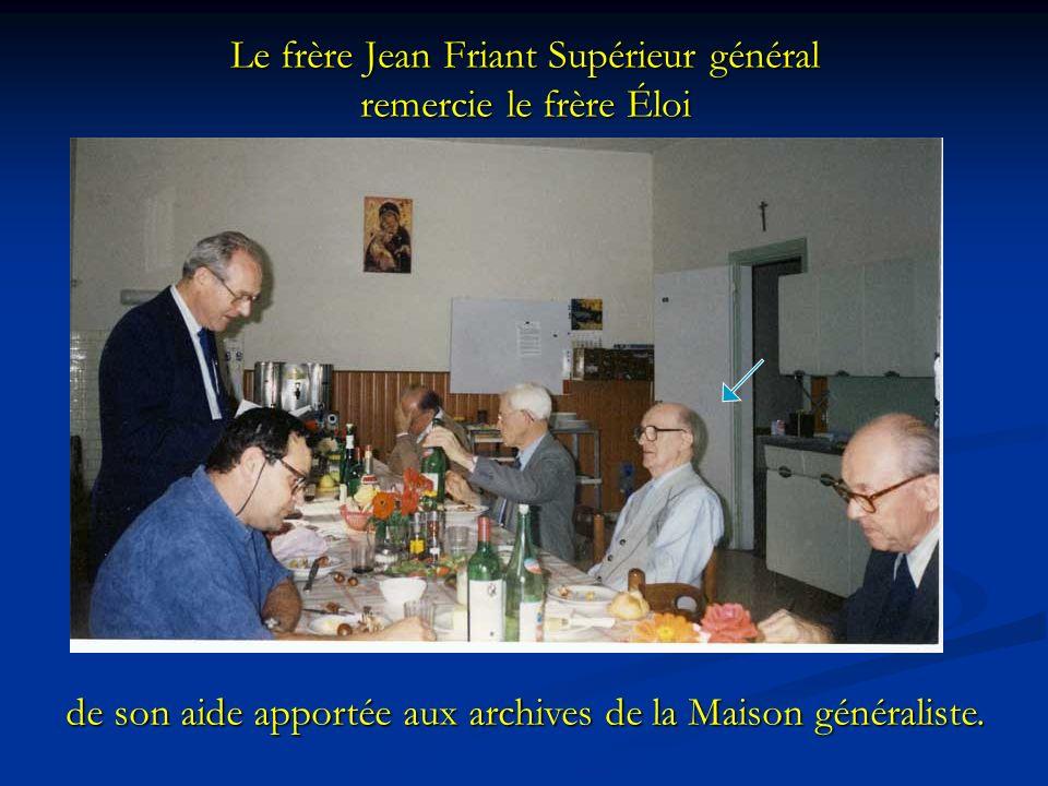 Le frère Jean Friant Supérieur général remercie le frère Éloi