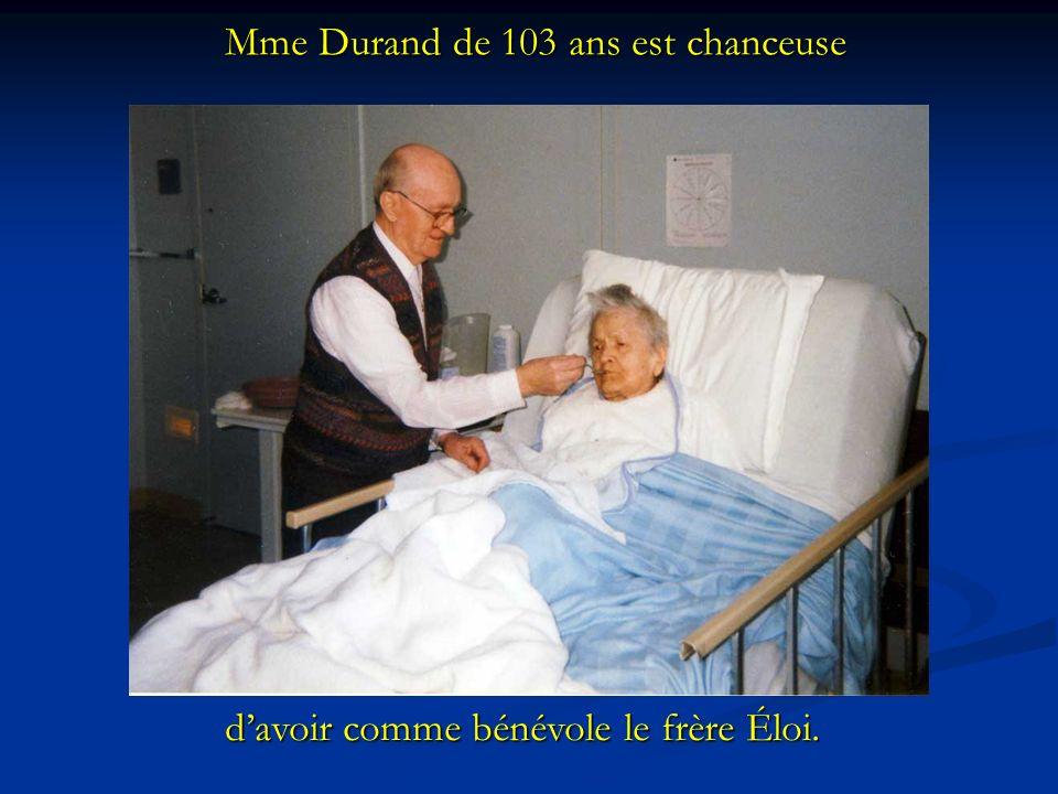 Mme Durand de 103 ans est chanceuse