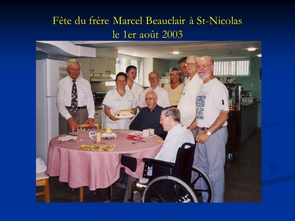 Fête du frère Marcel Beauclair à St-Nicolas le 1er août 2003