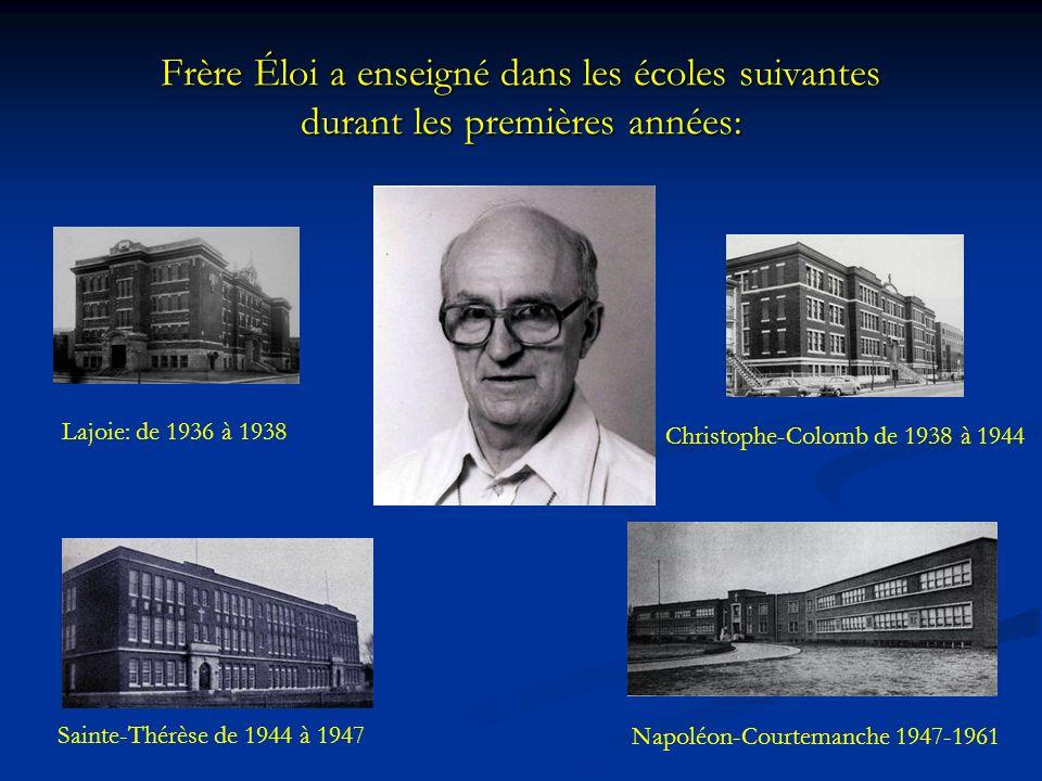Frère Éloi a enseigné dans les écoles suivantes durant les premières années: