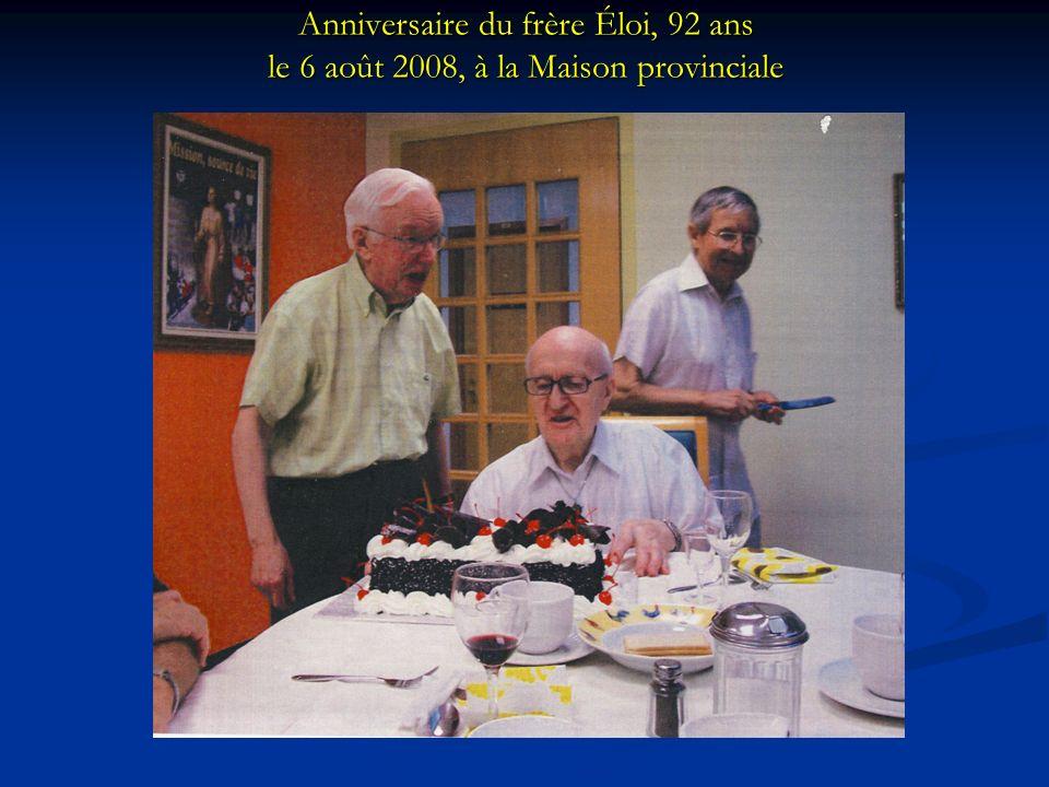 Anniversaire du frère Éloi, 92 ans le 6 août 2008, à la Maison provinciale