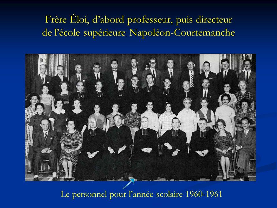Frère Éloi, d'abord professeur, puis directeur de l'école supérieure Napoléon-Courtemanche