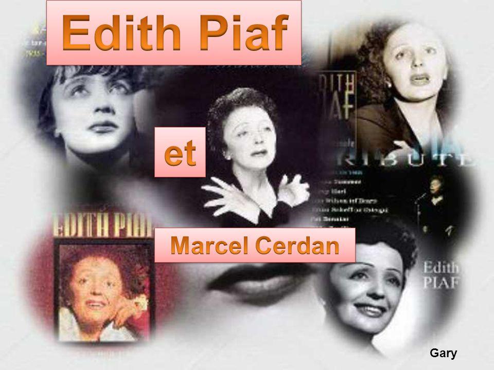 Edith Piaf et Marcel Cerdan Gary