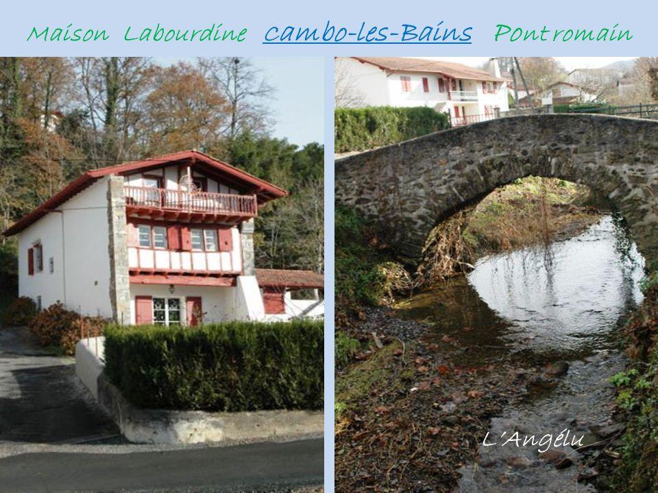 Maison Labourdine Cambo-les-Bains Pont romain