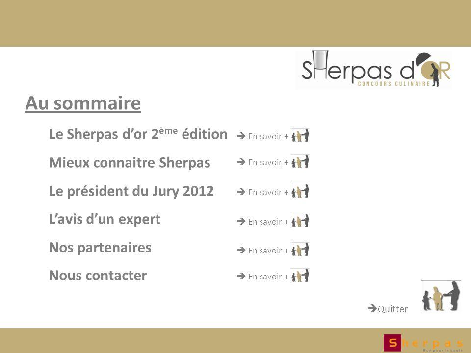 Au sommaire Le Sherpas d'or 2ème édition Mieux connaitre Sherpas