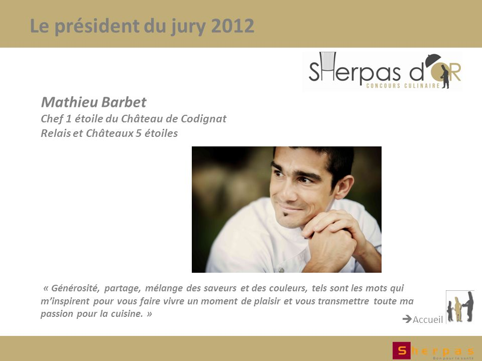 Le président du jury 2012 Mathieu Barbet