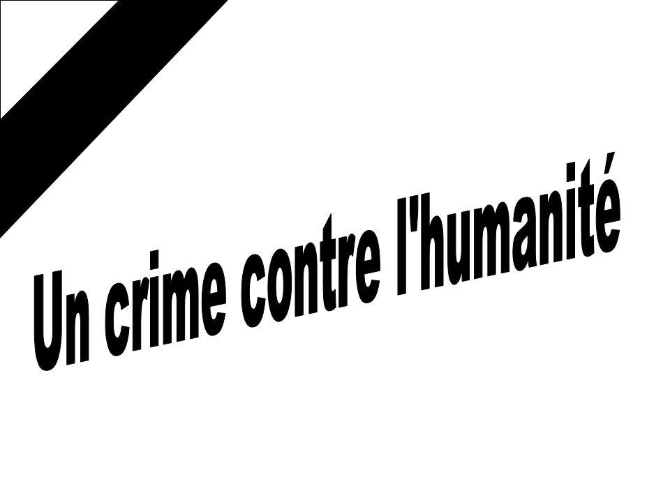 Un crime contre l humanité