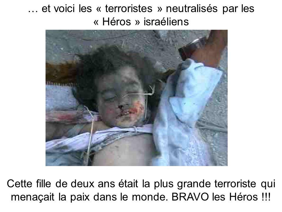 … et voici les « terroristes » neutralisés par les « Héros » israéliens