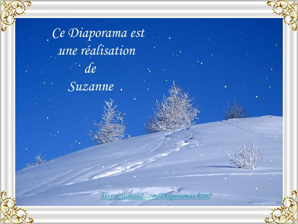 Ce Diaporama est une réalisation de Suzanne .