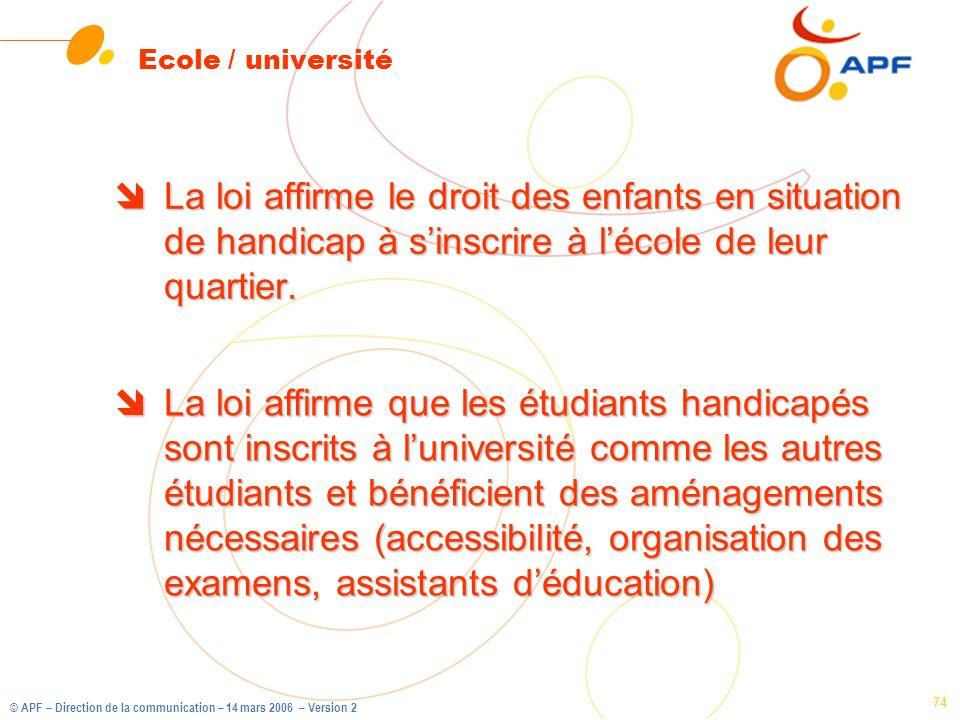 Ecole / université La loi affirme le droit des enfants en situation de handicap à s'inscrire à l'école de leur quartier.