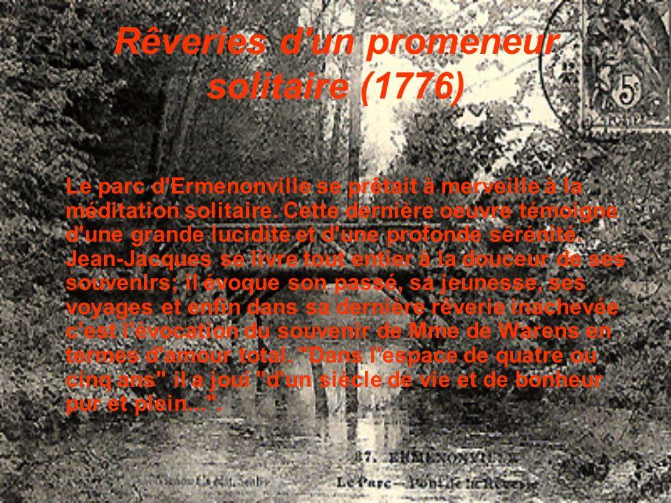 Rêveries d un promeneur solitaire (1776)