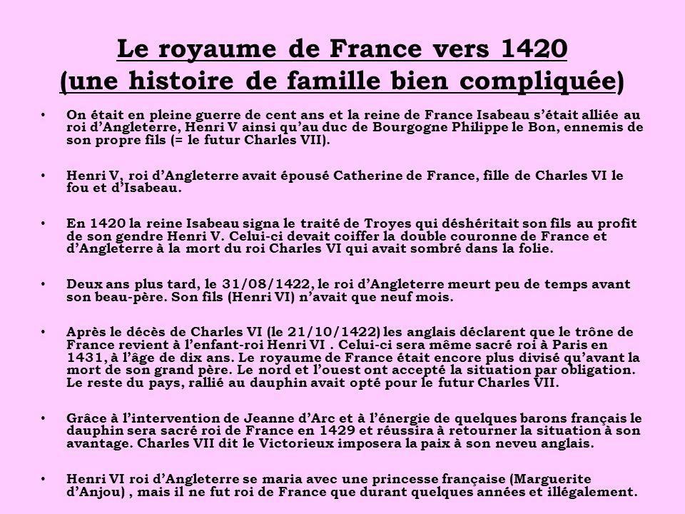 Le royaume de France vers 1420 (une histoire de famille bien compliquée)