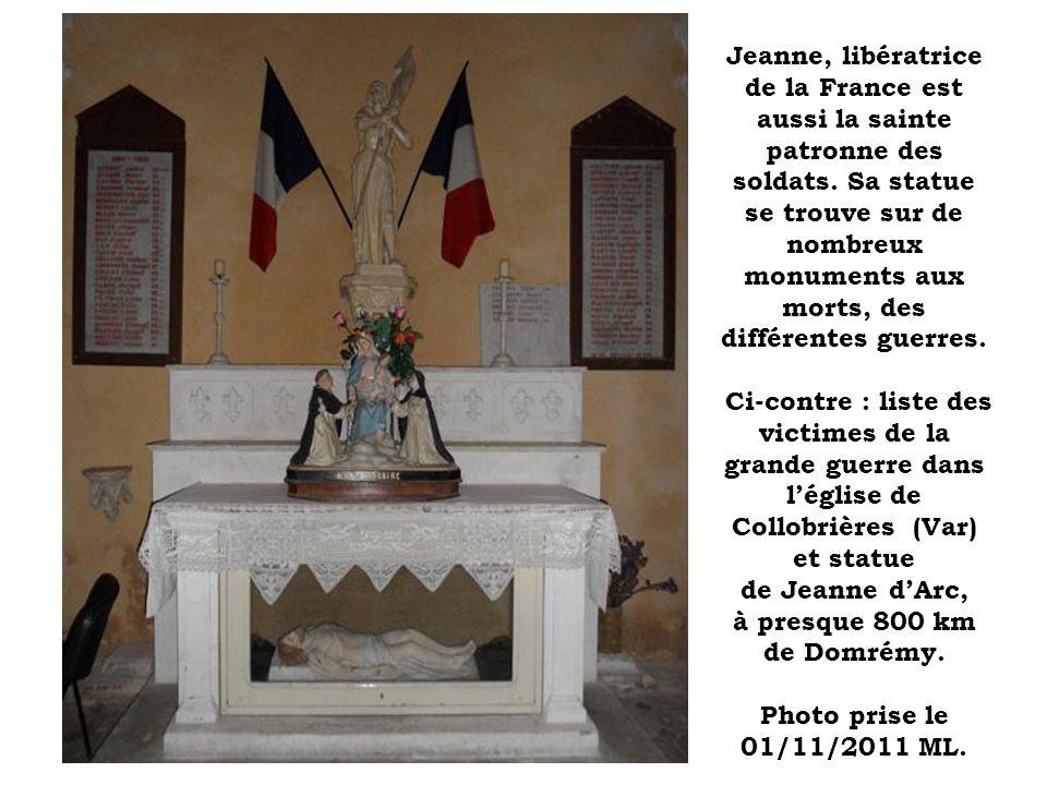 Jeanne, libératrice de la France est aussi la sainte patronne des soldats.