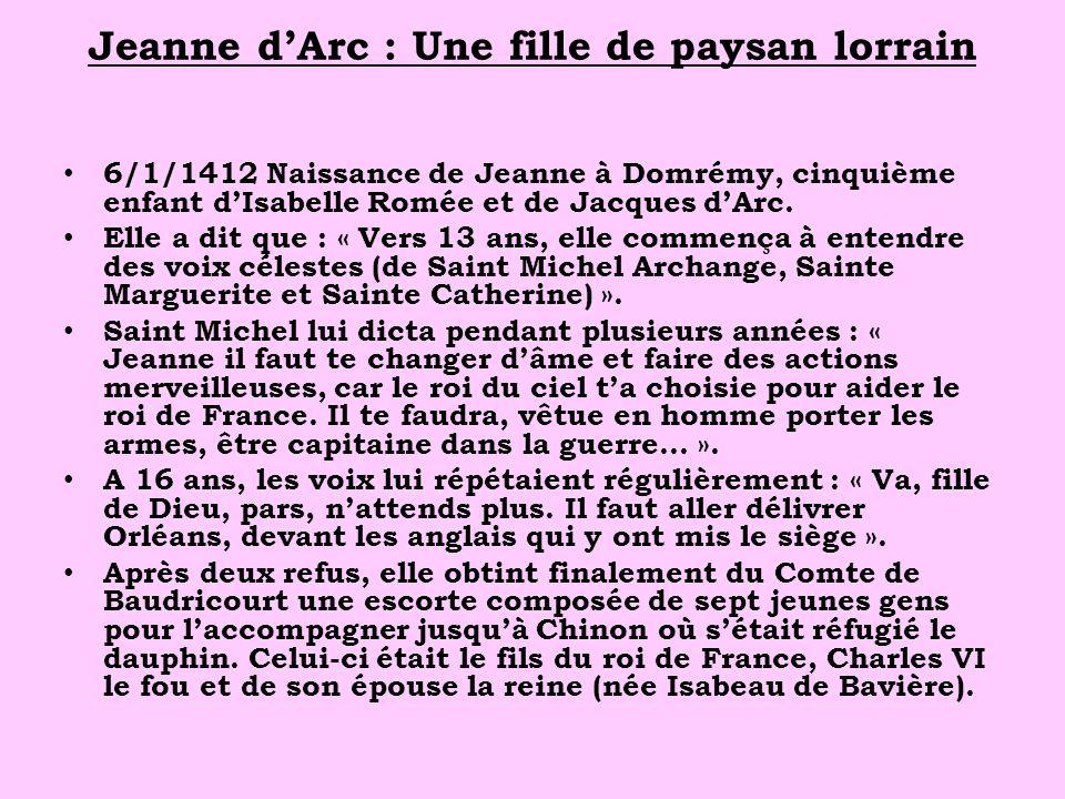 Jeanne d'Arc : Une fille de paysan lorrain