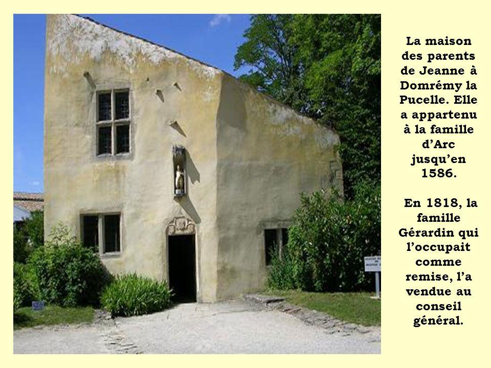 La maison des parents de Jeanne à Domrémy la Pucelle