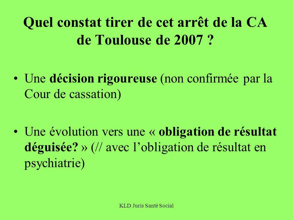 Quel constat tirer de cet arrêt de la CA de Toulouse de 2007