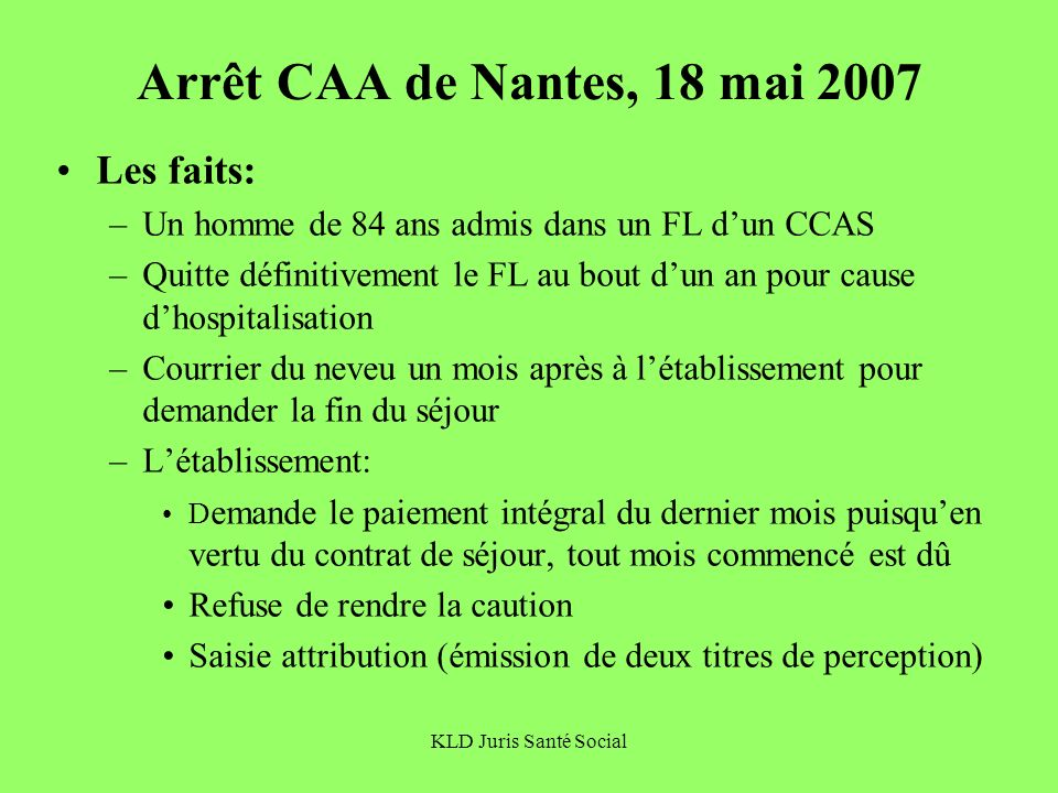 Arrêt CAA de Nantes, 18 mai 2007 Les faits: