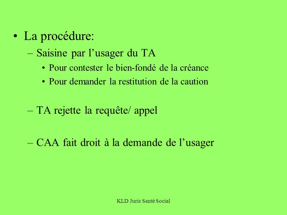 La procédure: Saisine par l'usager du TA TA rejette la requête/ appel