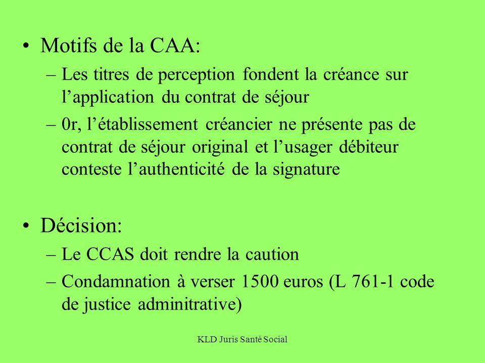 Motifs de la CAA: Décision: