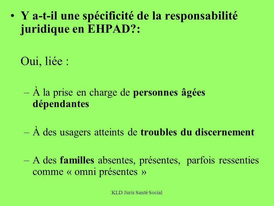 Y a-t-il une spécificité de la responsabilité juridique en EHPAD :
