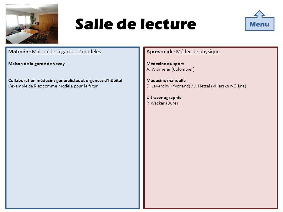 Salle de lecture Menu Matinée - Maison de la garde : 2 modèles