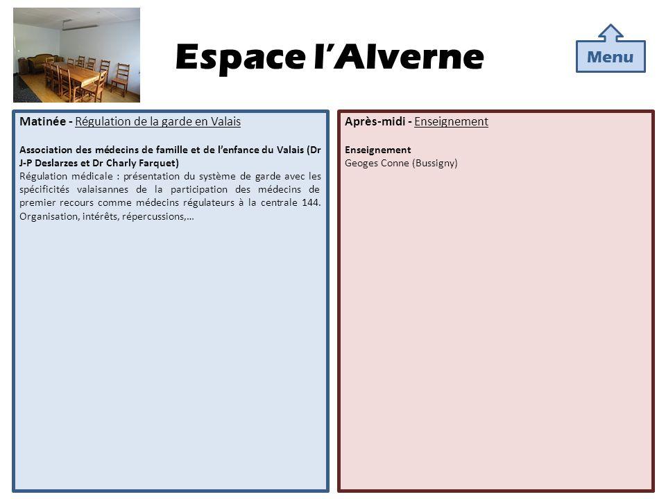 Espace l'Alverne Menu Matinée - Régulation de la garde en Valais