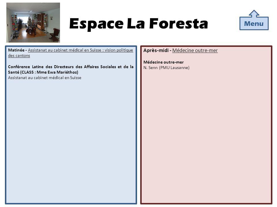 Espace La Foresta Menu Après-midi - Médecine outre-mer